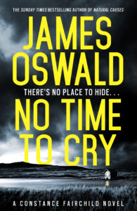 Cover image for No Time To Cry by James Oswald