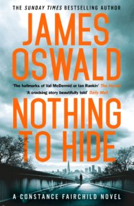 Cover for Nothing To Hide, Constance Fairchild Book Two, by James Oswald