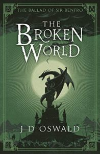 The Broken World by J D Oswald