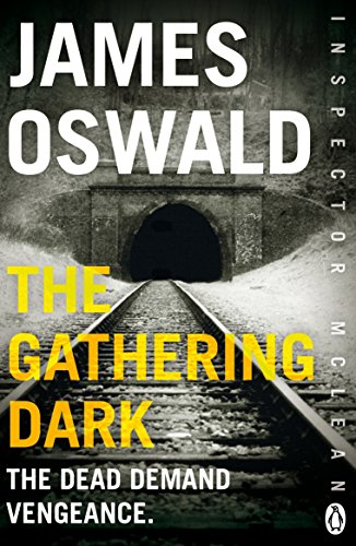 The Gathering Dark by James Oswald