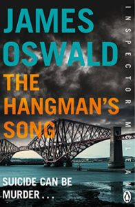 The Hangman's Song by James Oswald