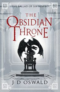 The Obsidian Throne by J D Oswald