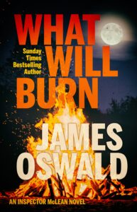 US cover for What Will Burn by James Oswald